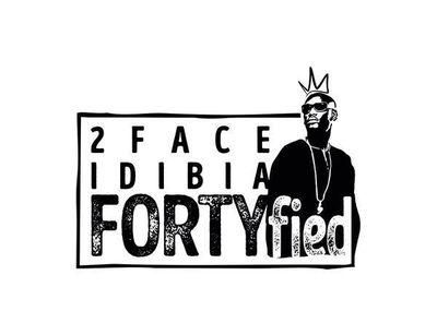 2Face Fortyfied
