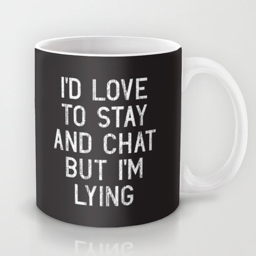 Hilarious Coffee Mugs That Make Your Morning Tell The Truth 3