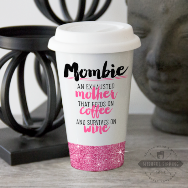 Single mother mombie cup