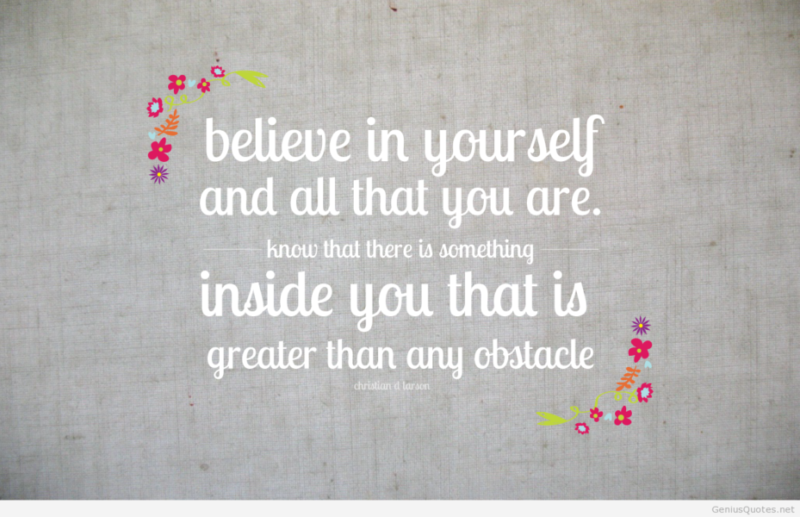 believe in yourself (13 things that can keep you from the success you desire)
