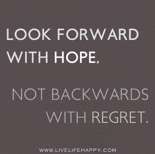 look-forward-with-hope (Moving on when relationships end)